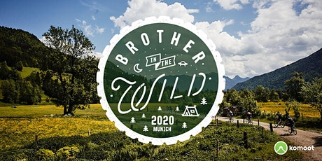 Brother in the Wild | Munich Tickets