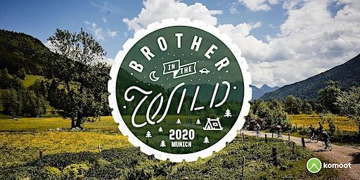 Brother in the Wild | Munich