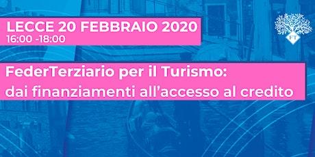 FederTerziario per il turismo: dai finanziamenti all'accesso al credito biglietti