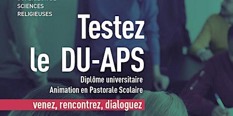 Testez le DU-APS : expérimentez des cours, rencontrer des étudiants, des enseignants tickets