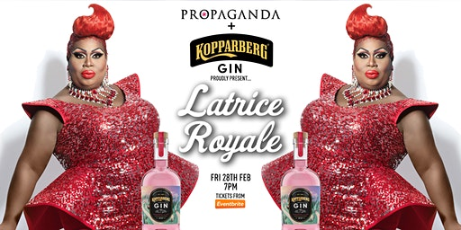 Propaganda Nottingham presents: Latrice Royale!