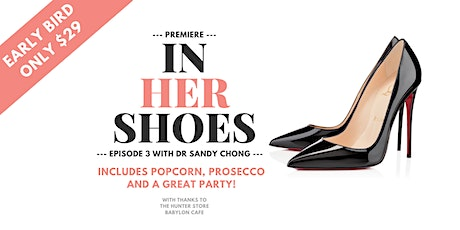 In Her Shoes EP3 Premiere tickets