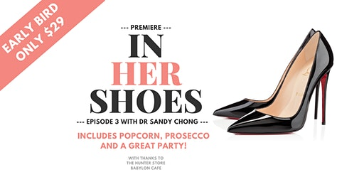 In Her Shoes EP3 Premiere