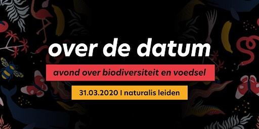 Over de datum | een avond over Biodiversiteit en Voedsel