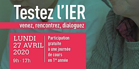 Testez l'IER : expérimentez des cours, rencontrer des étudiants, des enseignants tickets