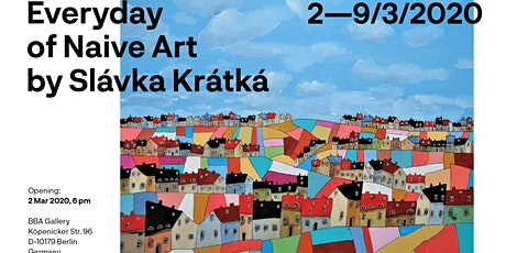 Everyday of Naive Art by Slávka Krátká tickets