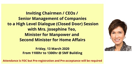 SMF Dialogue Session  With Mrs Josephine Teo tickets