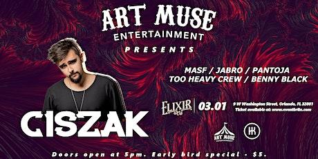 Art Muse Entertainment Presents : Ciszak @ Elixir Orlando tickets