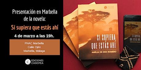 Presentación en Marbella de la novela: Si supiera que estás ahí entradas