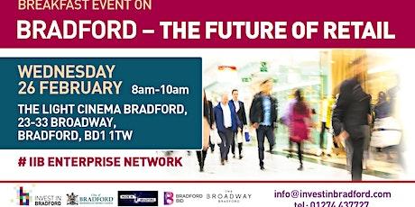 Bradford - The Future of Retail tickets