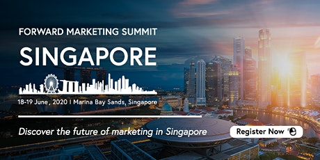 Forward Marketing Summit Singapore 2020 tickets
