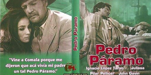 Proyección de la película: Pedro Páramo