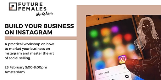 Build your business on Instagram | Future Females Amsterdam