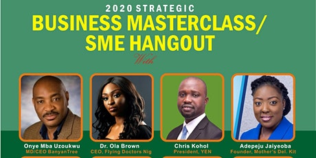 2020 Business Masterclass & SME Hangout tickets