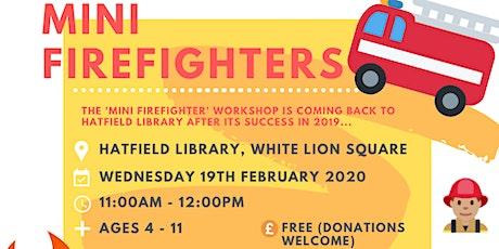 Mini Firefighters tickets