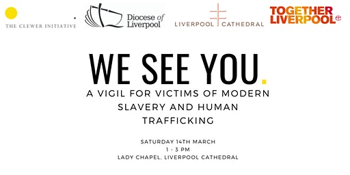We See You: A Vigil for Victims of Human Trafficking and Modern Slavery