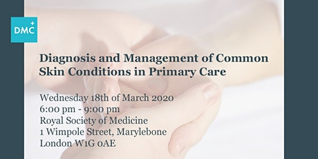 Diagnosis and management of common skin conditions in Primary Care tickets