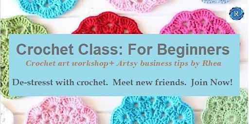 Learn How to Make Money & De-Stress Thru Crochet Arts: Beginners