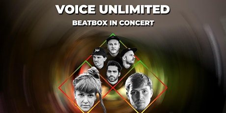 Voice Unlimited. Beatbox in Concert tickets
