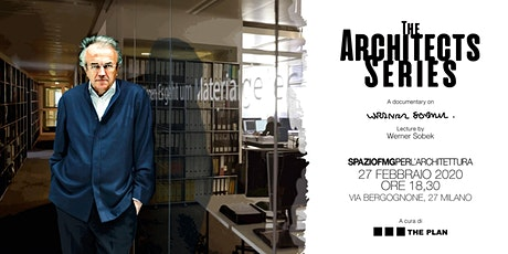 The Architects Series – A documentary on: Werner Sobek biglietti