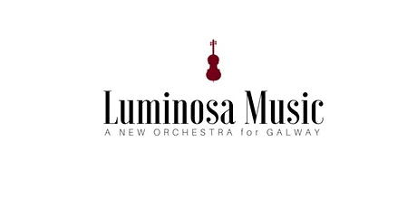 THE LUMINOSA STRING ORCHESTRA - ARCADIA II tickets