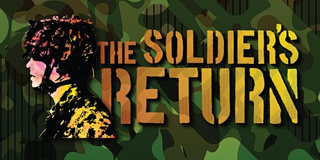 The Soldier's Return tickets