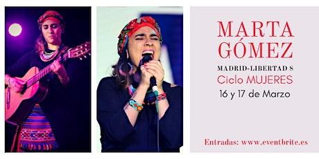 Marta Gómez - MUJERES - Madrid entradas