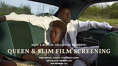 """""""Queen & Slim"""" Screening   MAFS x Bla(c)k Collective billets"""