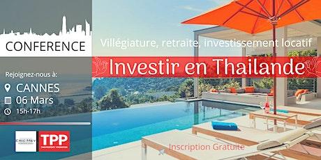 CANNES- Conférence: Immobilier et Vie en Thaïlande billets