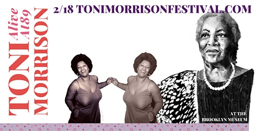 TONI MORRISON FESTIVAL