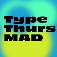 TypeThursdayMAD logo