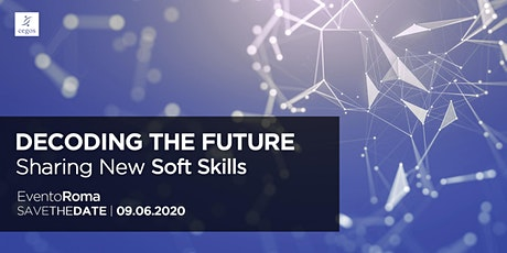 Decoding the Future: Sharing New Soft Skills - Roma biglietti