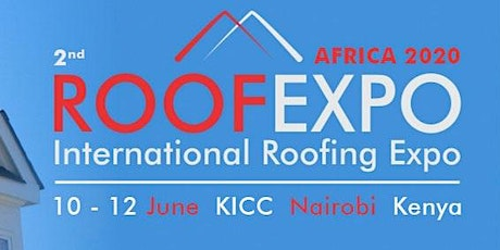2nd Roofexpo Kenya 2020 tickets