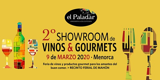 2º SHOWROOM DE VINOS & GOURMETS