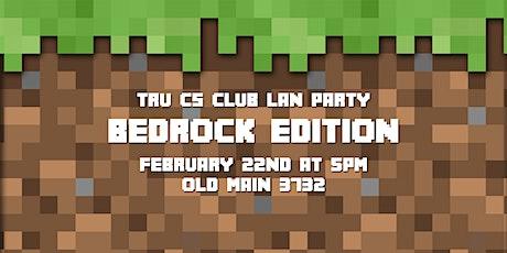 TRUSU CS Club LAN Party: Bedrock Edition (Winter 2020) tickets