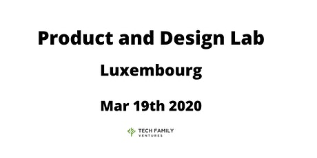 Product and Design Lab Luxembourg 2020 tickets