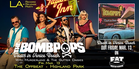 The Bombpops Record Release Party - Los Angeles tickets