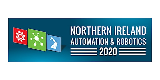 Northern Ireland Automation & Robotics 2020