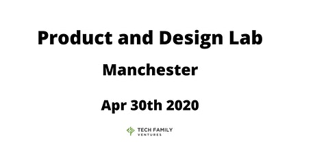Product and Design Lab Manchester 2020 tickets