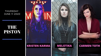 Kristen Karma // Melotika // Carmen Toth at The Piston tickets