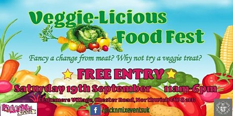 Veggie-Licious Food Fest at Blakemere Village  tickets