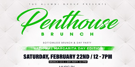 Penthouse Brunch & Day Party - National Margarita Day Edition tickets