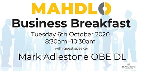 Mahdlo Business Breakfast with guest speaker Mark Adlestone OBE DL tickets