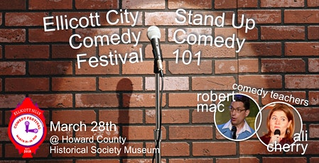 Stand Up Comedy 101 Class at Ellicott Silly Comedy Festival tickets