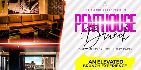 Penthouse Brunch & Day Party - Rooftop Bottomless Brunch & Day Party tickets