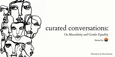 CURATED CONVERSATIONS: On Masculinity & Gender Equality tickets