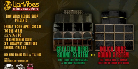 Creation Rebel meets Indica Dubs tickets