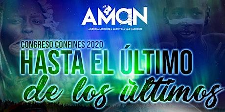 """CONFINES 2020: """"HASTA EL ÚLTIMO DE LOS ÚLTIMOS """" tickets"""