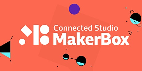 An Introduction to BBC Connected Studio MakerBox tickets