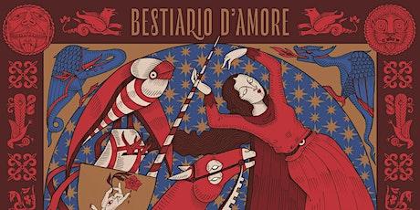 ILLUSIONI in Bestiario D'Amore tickets